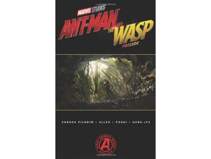 Marvel's Ant-Man and the Wasp Prelude