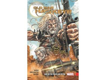 Old Man Hawkeye 1: An Eye for an Eye