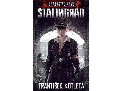 Bratrstvo krve - Stalingrad