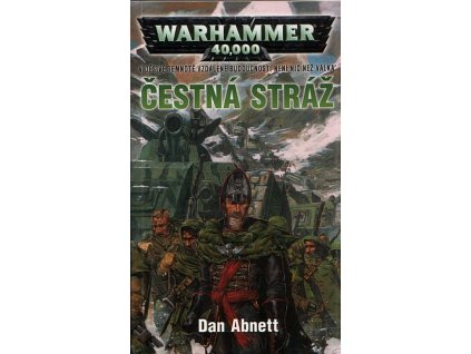Warhammer 40 000: Gauntovi duchové 4 - Čestná stráž