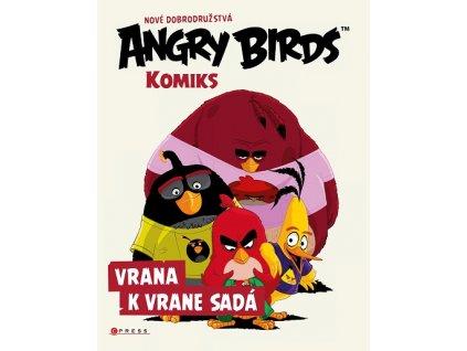 Angry Birds: Vrana k vrane sadá