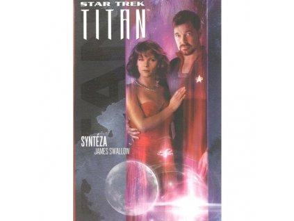 Star Trek: Titan 6 - Syntéza