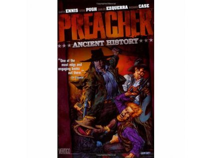 Preacher 4: Ancient History