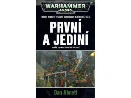 Warhammer 40 000: Gauntovi duchové 1 - První a jediní (Nové vydanie)