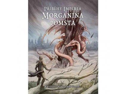 Morganina pomsta - Příběhy Impéria