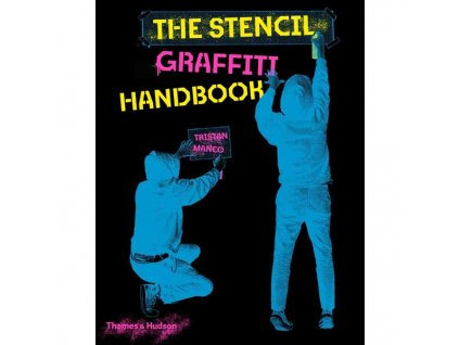 Stencil Graffiti Handbook