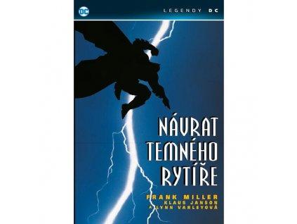 Batman: Návrat temného rytíře (Legendy DC)