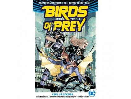 Birds of Prey 3: Kruh se uzavírá (Znovuzrození hrdinů DC)