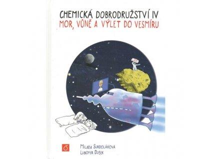 Chemická dobrodružství IV: Mor, vůně a výlet do vesmíru