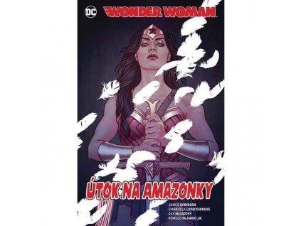 Wonder Woman 7: Útok na Amazonky (Znovuzrození hrdinů DC)