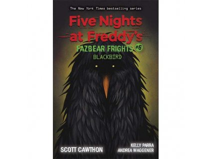 Five Nights at Freddy's: Fazbear Frights #6 - Blackbird