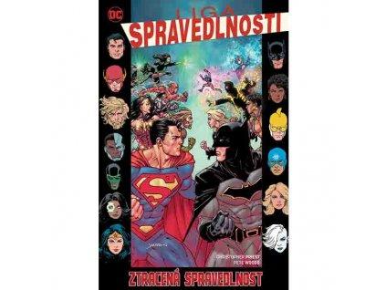 Liga spravedlnosti 7: Ztracená spravedlnost (Znovuzrození hrdinů DC)