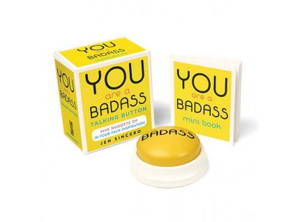 You Are a Badass Talking Button (Miniature Editions)