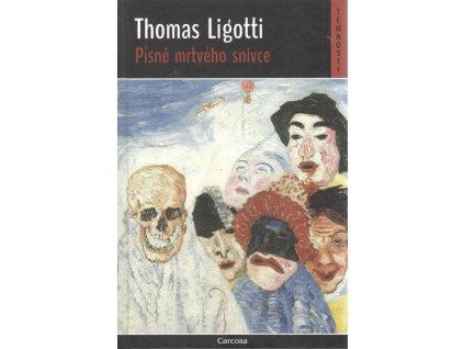 Písně mrtvého snivce Thomas Ligotti