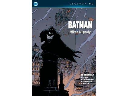 Batman Mikea Mignoly (Legendy DC)