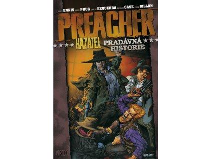 Preacher 10: Pradávna historie