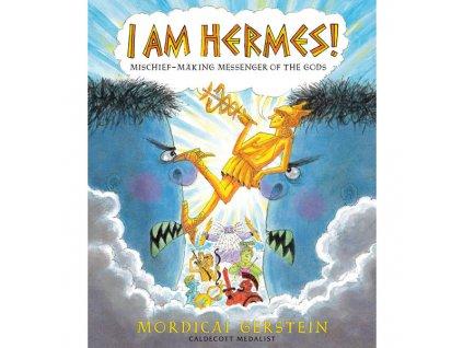 i am hermes mischief making messenger of the gods 9780823446742