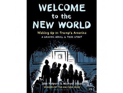 welcome to the new world winner of the pulitzer prize 9781526623768