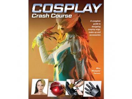 cosplay crash course 9781440354793