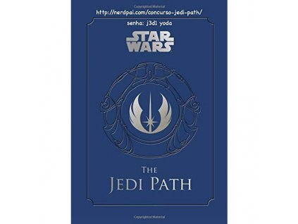 star wars jedi path a manual for students of the force chronicle 9781452102276