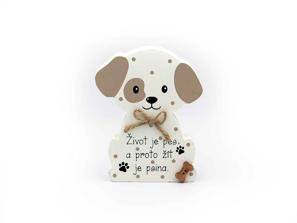 Dřevěná dekorace se psem Život je pes
