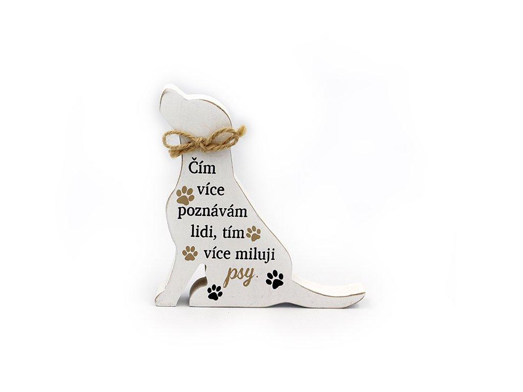 Dřevěná dekorace se psem Čím více poznávám lidi