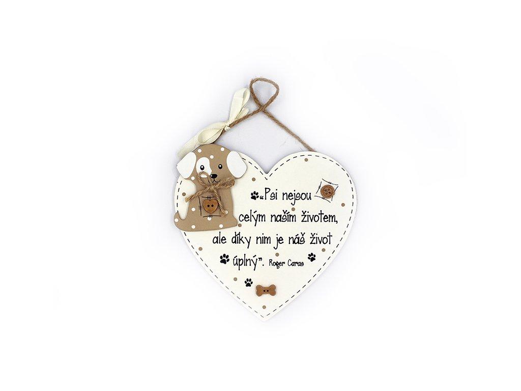 Dřevěná cedule srdce Psi nejsou celým naším životem
