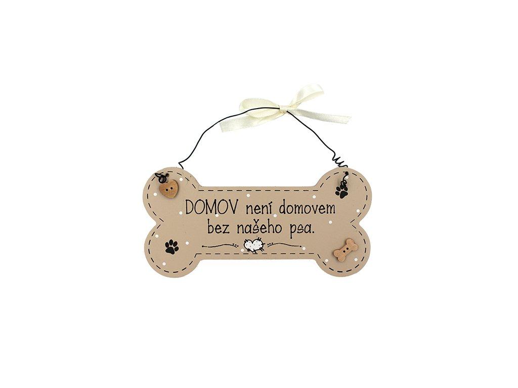 Dřevěná cedule kostička Domov bez psa