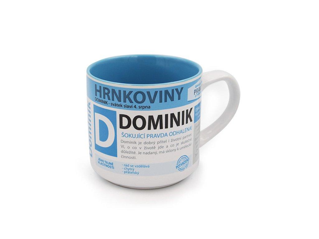 Hrnek se jménem DOMINIK Hrnkoviny