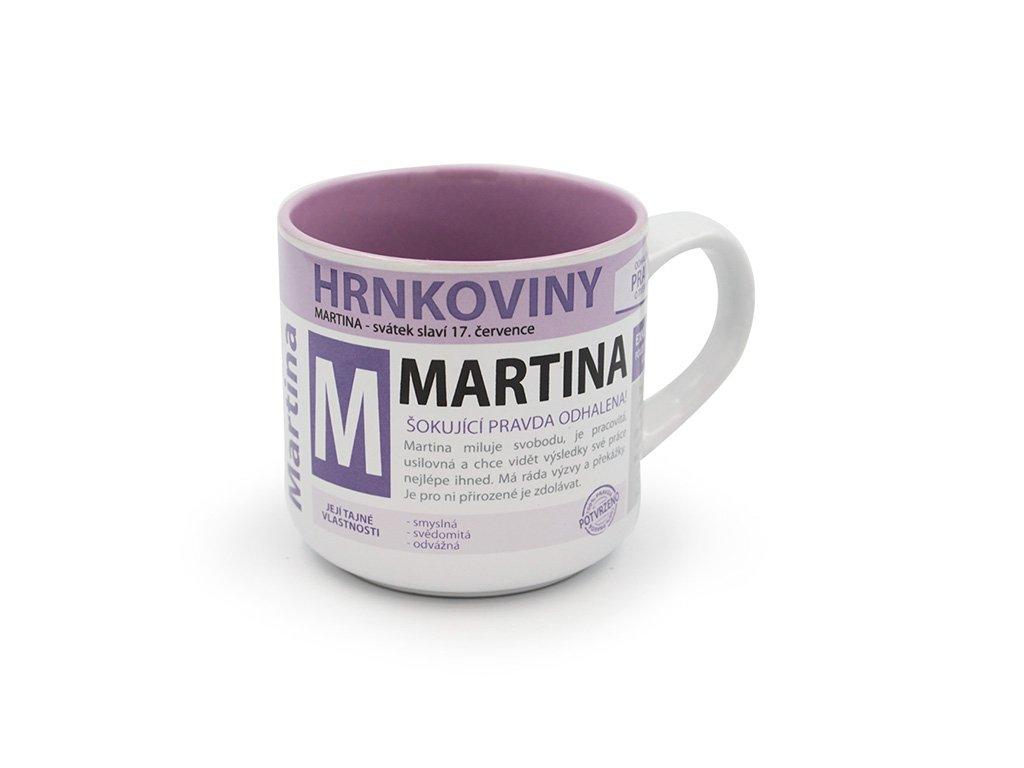 Hrnek se jménem MARTINA Hrnkoviny