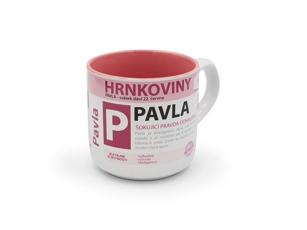 Hrnek se jménem PAVLA Hrnkoviny