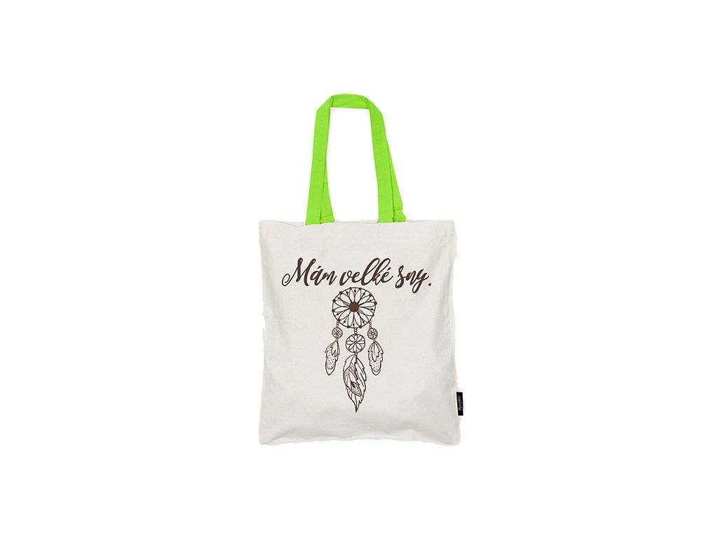 Nákupní taška Mám velké sny Neplastuj