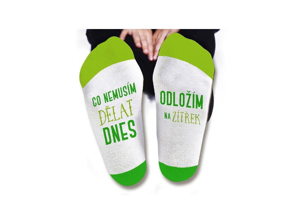 Vtipné ponožky dámské Co nemusím udělat dnes