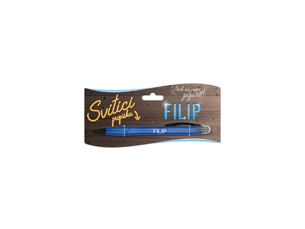 Svítící propiska se jménem FILIP