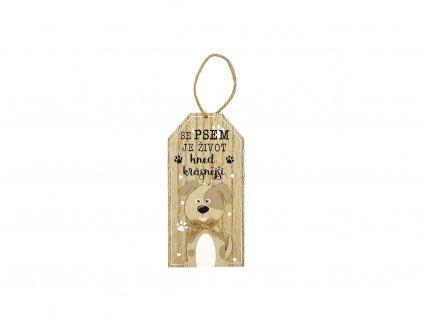 Dřevěná cedule Se psem je život