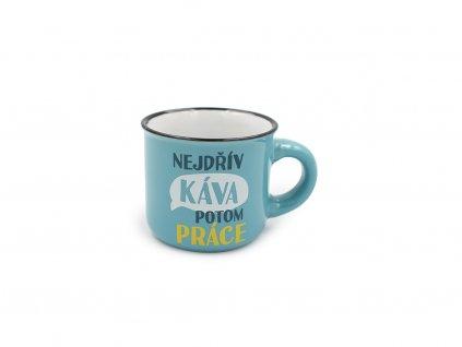 Mini hrneček na kávu Nejdřív káva