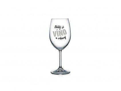 Vtipná sklenice na víno s potiskem Nalej si víno a relaxuj