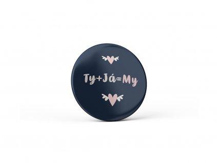 Vtipný magnet s potiskem Ty + Já = My