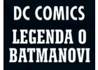 Legenda o Batmanovi