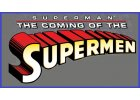 Superman: Coming of the Supermen