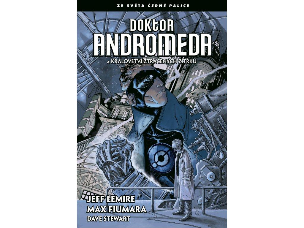 Doktor Andromeda a království ztracených zítřků