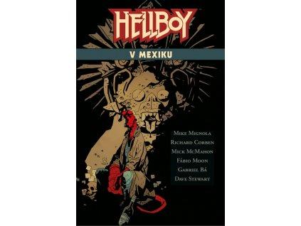 Hellboy: V Mexiku