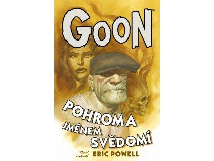 Goon #09: Pohroma jménem svědomí