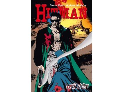 Hitman #06: Lepší zítřky