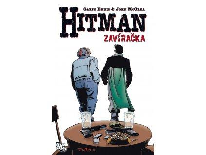 Hitman #08: Zavíračka