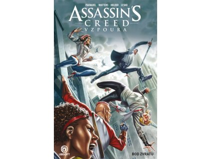 Assassin's Creed - Vzpoura #02: Bod zvratu