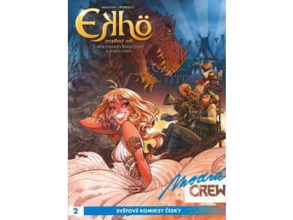 Modrá Crew #002: Ekhö - Zrcadlový svět #3, 4