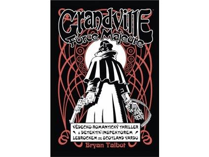 Grandville #05: Force Majeure