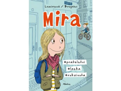 Mira #01: #pratelstvi #laska #rokzivota