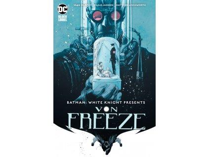Batman White Knight Presents Von Freeze